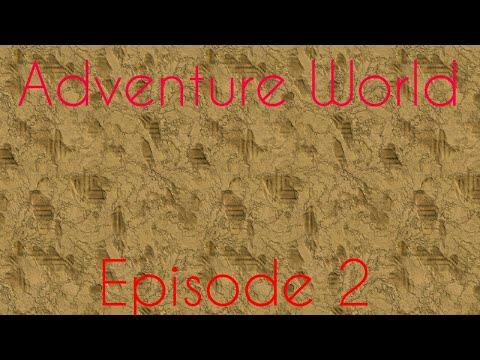 Adventure World | Episode 2 | The Adventure Begins