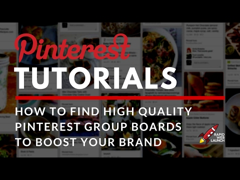 How to Find and Join High Quality Pinterest Group Boards | Pinterest Tutorials