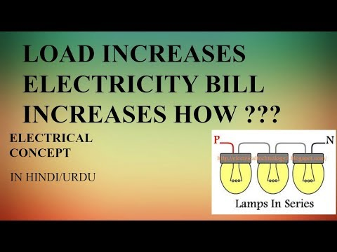 HOW ON LOAD INCREASE ELECTRICITY BILL INCREASE