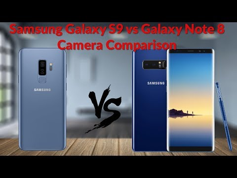 Samsung Galaxy S9 vs Galaxy Note 8 Camera Comparison Is It A Big Improvement? - YouTube Tech Guy