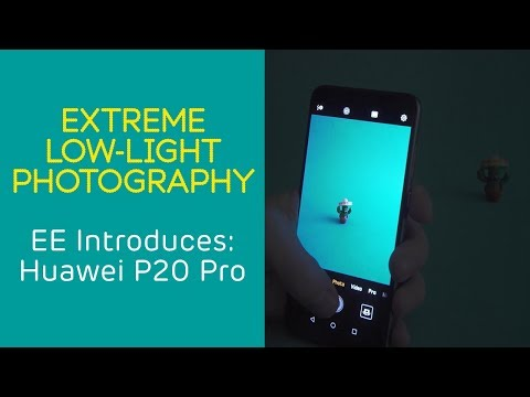 EE Introduces: Huawei P20 Pro - Extreme Low-Light Photography