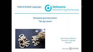 Oxford Setswana dictionary: the 'kg' sound