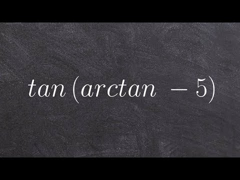 Pre-Calculus - Evaluating the composition of Functions, tan(arctan(-5))
