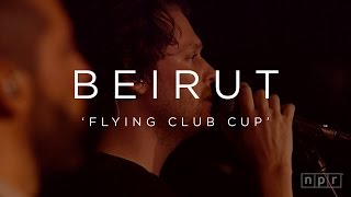 Beirut: Flying Club Cup   NPR MUSIC FRONT ROW