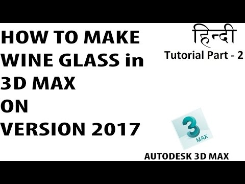 How to Make Vine Glass In 3D Max | 3D Modeling Tutorial part 2 | Hindi