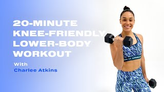 20-Minute Knee-Friendly Lower-Body Workout With Charlee Atkins