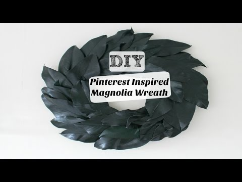 DIY| Pinterest Inspired Magnolia Wreath