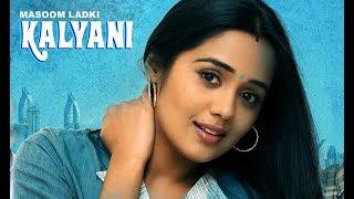 2017 Released Full Hindi Dubbed Movie | Maasoom Ladki Kalyani | Latest Hindi Dubbed Movies 2017