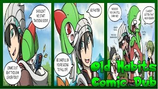 """[Comic Dub] """"Old Habits"""""""