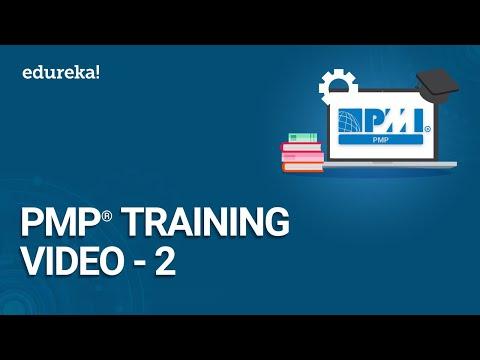 PMP Training Video - 2   PMP Certification Exam Training   PMBOK 6th Edition Training   Edureka