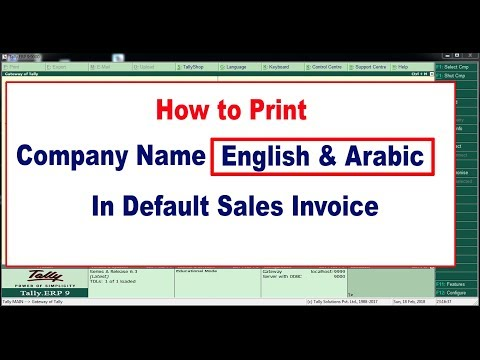 HOW TO ENABLE ENGLISH & ARABIC NAME , ADDRESS IN DEFAULT INVOICE TALLY ERP9