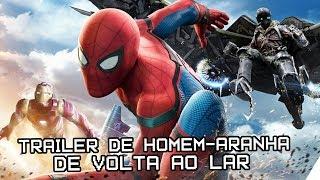 NOVO TRAILER DE HOMEM-ARANHA DE VOLTA AO LAR | Reação + Comentários