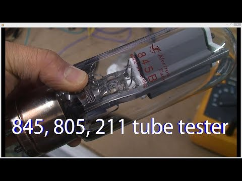 tube audio lecture #1, how to build your own tube tester for high power tubes such as 845, 211, 805