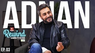 Adnan Siddiqui on Rewind with Samina Peerzada | Episode 3 | Angelina Jolie | Hollywood  | Sridevi