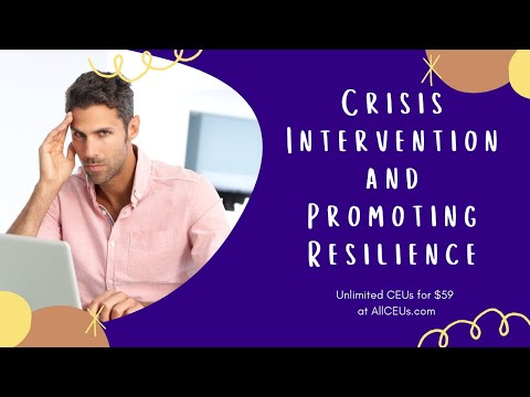 Crisis Intervention and Promoting Resilience