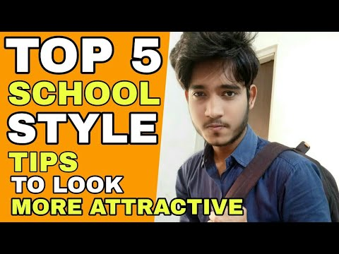 5 Ways To Look More Smart In school | Hindi | Top 5 School Style Tips To Look More Attractive