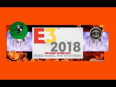 E3 2018 got people going crazy