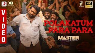 Master - Polakatum Para Para Video | Thalapathy Vijay | VijaySethupathi | Anirudh Ravichander