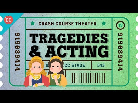 Shakespeare's Tragedies and an Acting Lesson: Crash Course Theater #16