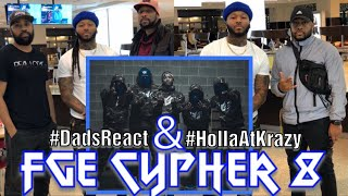 Dads React   Fge Cypher Pt 8   Montana Of 300 X Talley Of 300 X No Fatigue X Wuntayk Timmy   Fire !!