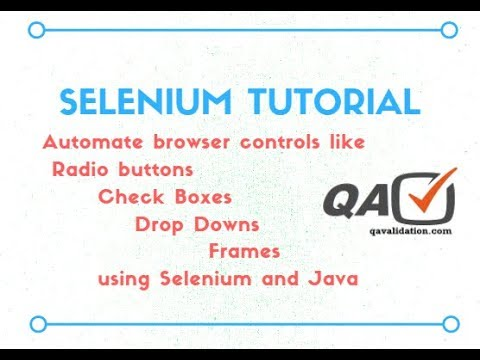 Selenium Java - Automate radio buttons, check boxes, drop downs & frames