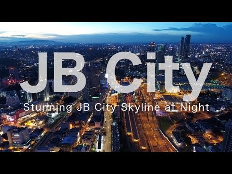 Stunning Night View in Johor Bahru City - May 2018