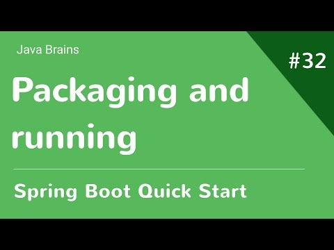 Spring Boot Quick Start 32 - Packaging and running a Spring Boot app