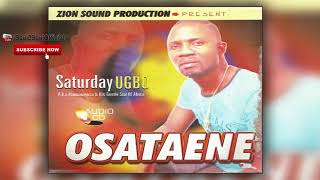 BENIN MUSIC►SATURDAY UGBO - OSATAENE (Full Album)
