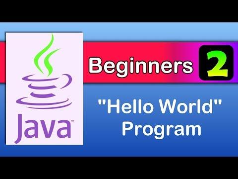 java beginners 2 : hello world - Java tutorials