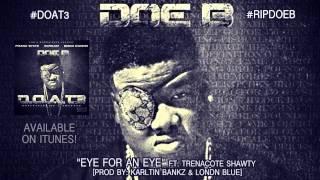 """Doe B """"Eye for an Eye"""" [Official Audio]"""