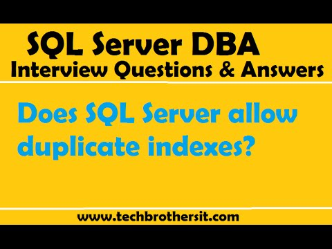 SQL Server DBA Interview Questions| Does SQL Server allow duplicate indexes