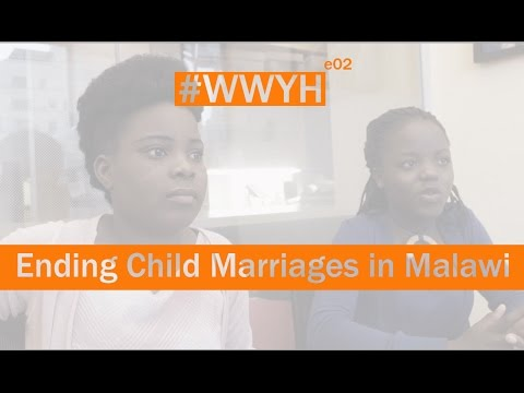 youth advocates working to end child marriages in Malawi : WWYH Episode 2