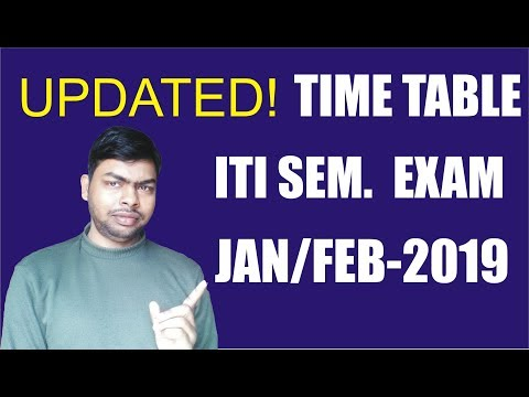 Revised Time Table for ITI Semester Exam held in Jan/Feb -2019