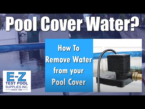 How to Remove Water from Pool Cover & What is Water Displacement Explained