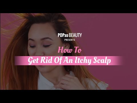 How To Get Rid Of An Itchy Scalp - POPxo Beauty