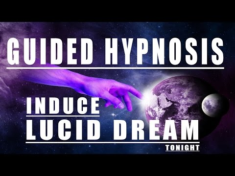 GUIDED MEDITATION LUCID DREAMING INDUCTION HYPNOSIS