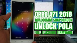 Oppo A71 2018(CPH-1801) Unbrick,Frp,Passcode,Demo Lock