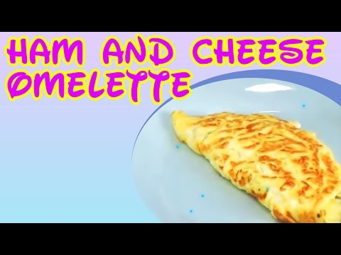 How to make a perfect Ham and Cheese Omelette!