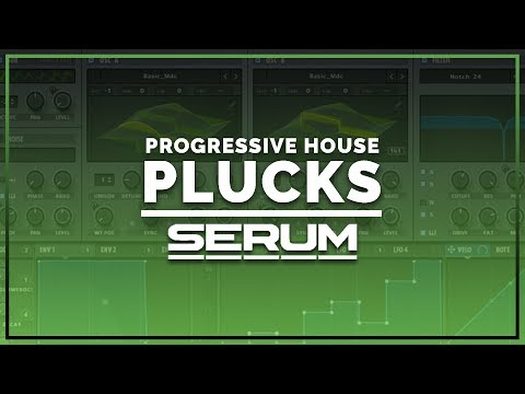 How To Make A Progressive House Pluck In Serum (Deadmau5, Eric Prydz)