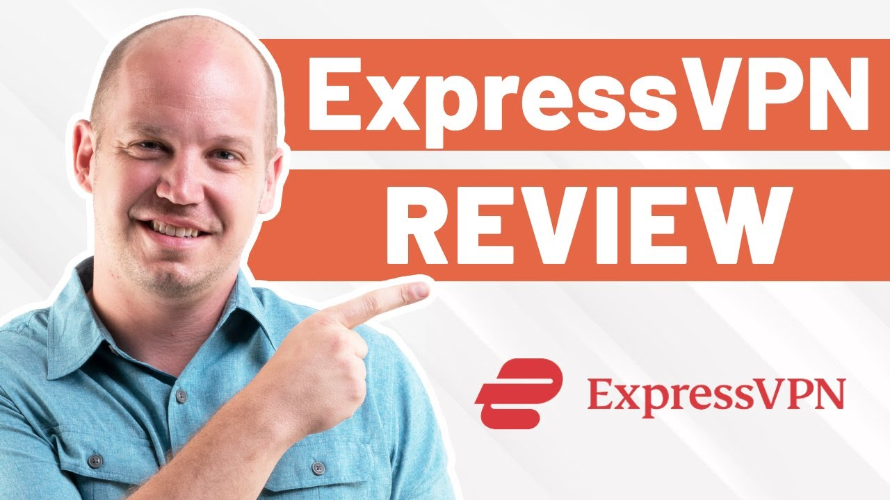 The Only (Real) Review of ExpressVPN on YouTube in 2021