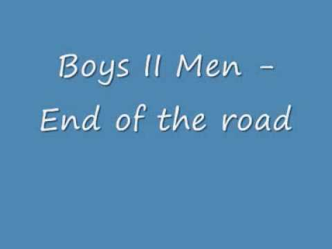 Boys II Men - End Of The Road (lyrics)