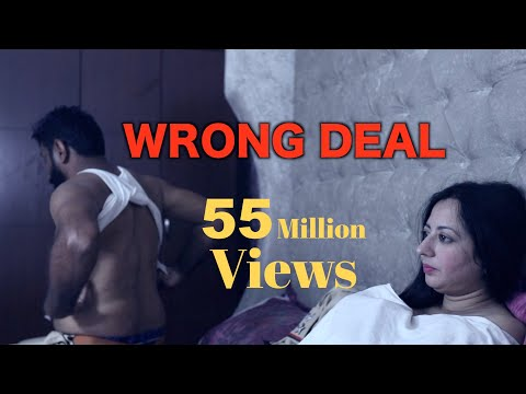 Xxx Mp4 WRONG DEAL FULL FILM New Hindi Short Film 2019 Latest Bollywood Hindi Movies 2019 3gp Sex