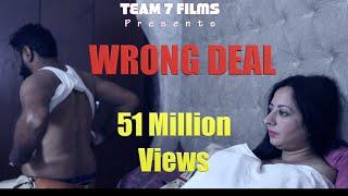 WRONG DEAL | FULL FILM | New Hindi Short Film 2019 | Latest Bollywood Hindi Movies 2019