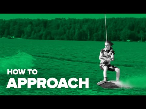 How to Approach on Wakeboard