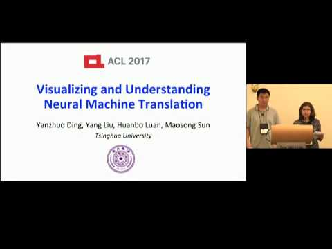 Visualizing and Understanding Neural Machine Translation | ACL 2017