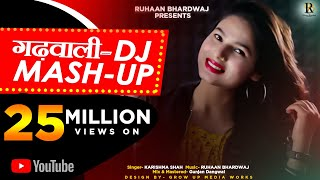 LATEST GARHWALI DJ MASH-UP 2019|| KARISHMA SHAH || RUHAAN BHARDWAJ ||GUNJAN DANGWAL||ALLEGRO RECORDS