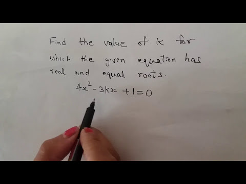 To find the value of k if the roots of the given quadratic equation are real & equal