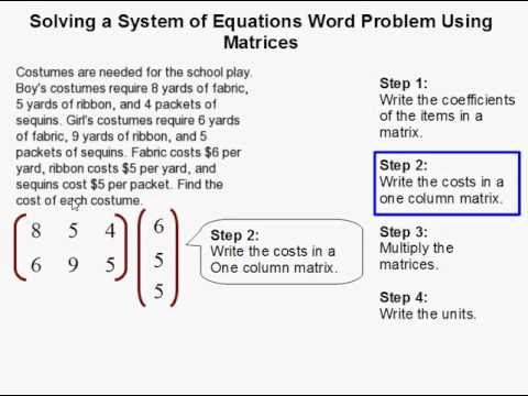 How to Solve a System of Equations Word Problem Using Matrices