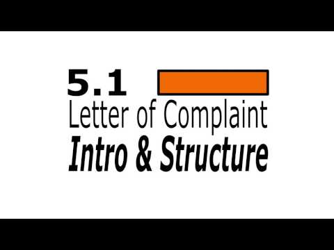 5.1 Letter of Complaint - Intro & Structure