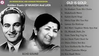 Golden Duets Of Mukesh And Lata Old Is Gold ECHO Sound मुकेश व लता के स्वर्णिम युगलगीत II 2019